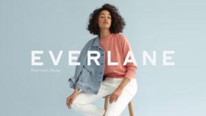 今後注目のブランド「エバーレーン」のビジネスモデルとは